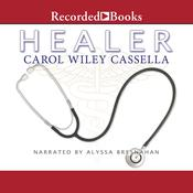 Healer Audiobook, by Carol Cassella