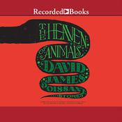 The Heaven of Animals: Stories Audiobook, by David James Poissant