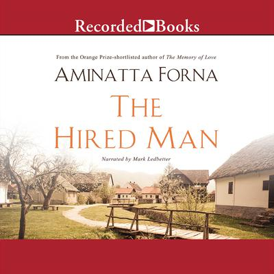 The Hired Man Audiobook, by Aminatta Forna