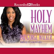 Holy Mayhem Audiobook, by Pat G'Orge-Walker