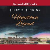 Hometown Legend Audiobook, by Jerry B. Jenkins