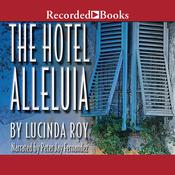 Hotel Alleluia Audiobook, by Lucinda Roy