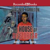 The House of Dies Drear, by Virginia Hamilton