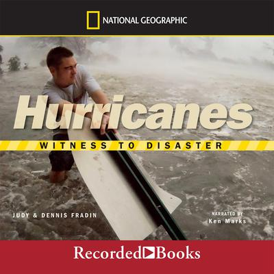 Hurricanes: Witness to Disaster Audiobook, by Judith Bloom Fradin