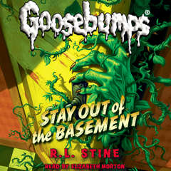 Stay out of the Basement Audiobook, by R. L. Stine