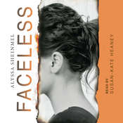 Faceless, by Alyssa Sheinmel
