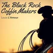 Black Rock Coffin Makers Audiobook, by Louis L'Amour