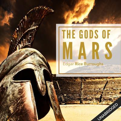 Gods of Mars Audiobook, by Edgar Rice Burroughs