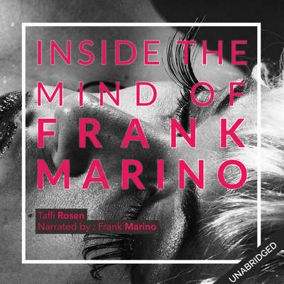In the Mind of Frank Marino Audiobook, by Taffi Rosen