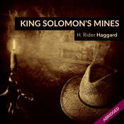 King Solomons Mines Audiobook, by H. Rider Haggard