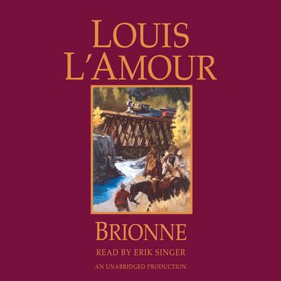 Brionne Audiobook, by Louis L'Amour