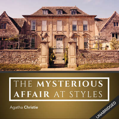 Mysterious Affair at Styles Audiobook, by Agatha Christie