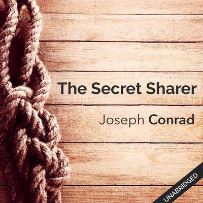 Secret Sharer Audiobook, by Joseph Conrad