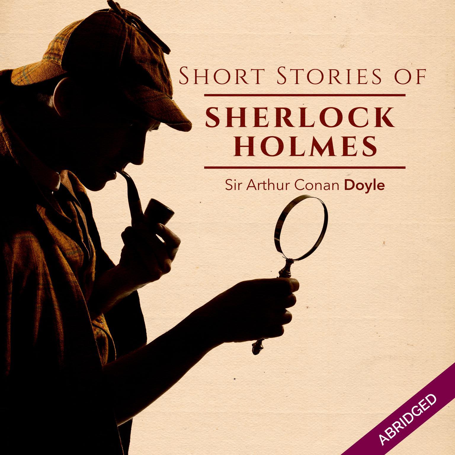 Short Stories of Sherlock Holmes Audiobook, by Arthur Conan Doyle