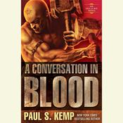 A Conversation in Blood: An Egil & Nix Novel Audiobook, by Paul S. Kemp