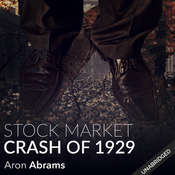The Stock Market Crash of 1929 Audiobook, by Aron Abrams
