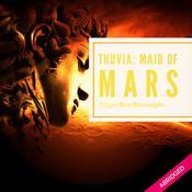 Thuvia Maid of Mars Audiobook, by Edgar Rice Burroughs, Stan Winiarski