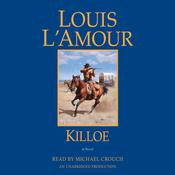 Killoe: A Novel Audiobook, by Louis L'Amour