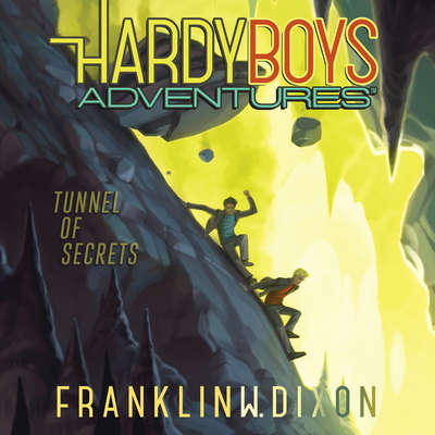 Tunnel of Secrets Audiobook, by Franklin W. Dixon