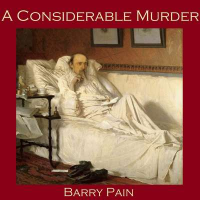 A Considerable Murder Audiobook, by Barry Pain