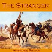 The Stranger Audiobook, by Ambrose Bierce