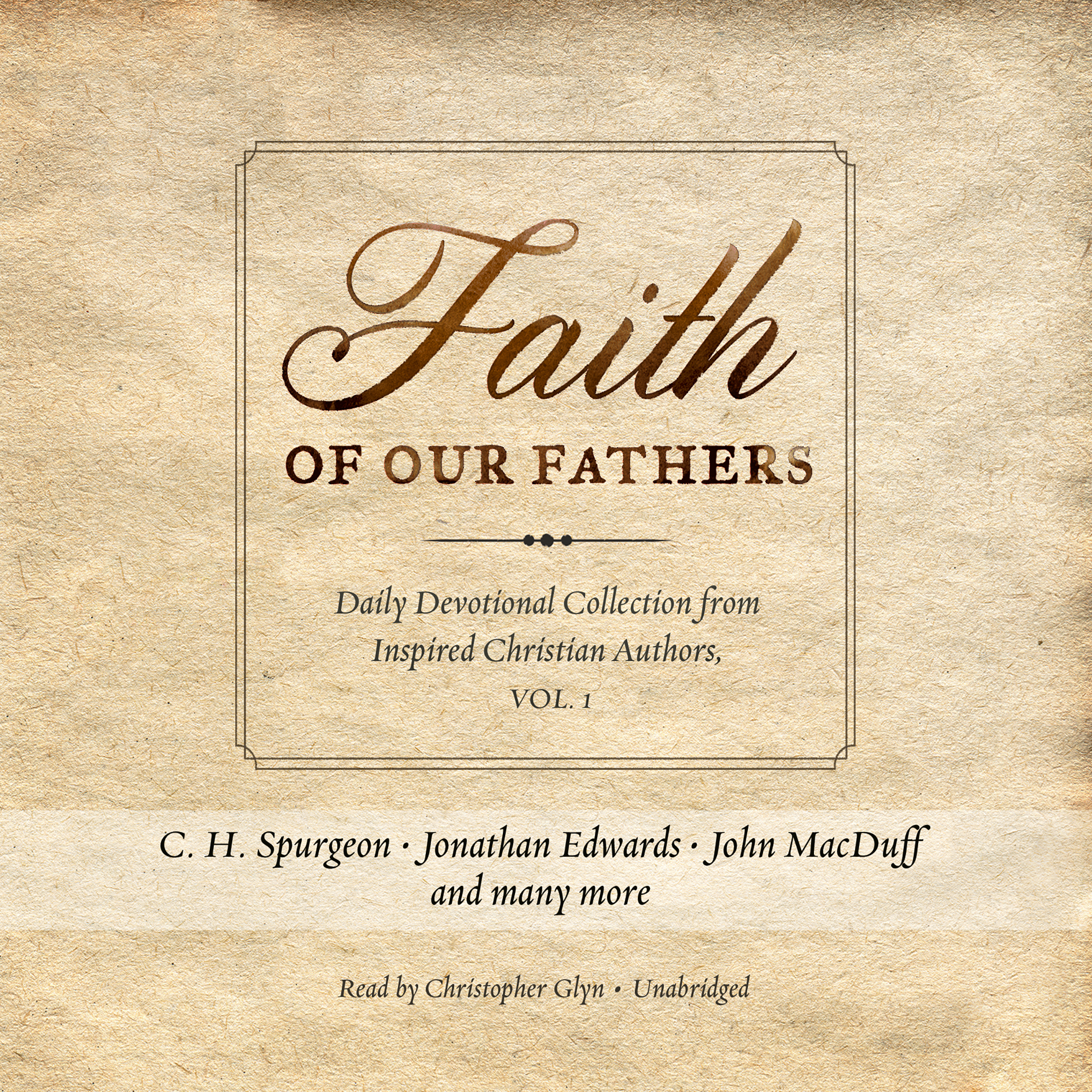 Printable Faith of Our Fathers: Daily Devotional Collection from Inspired Christian Authors, Vol. 1 Audiobook Cover Art