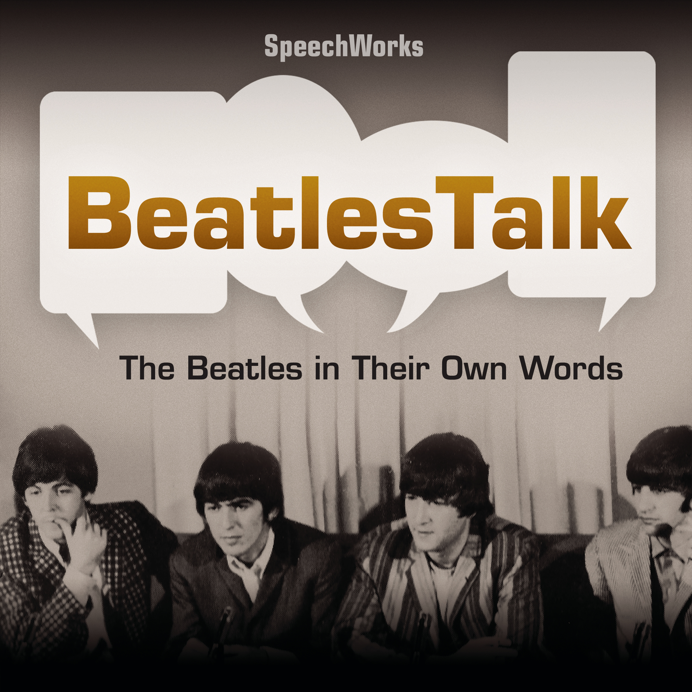 Printable BeatlesTalk: The Beatles in Their Own Words Audiobook Cover Art