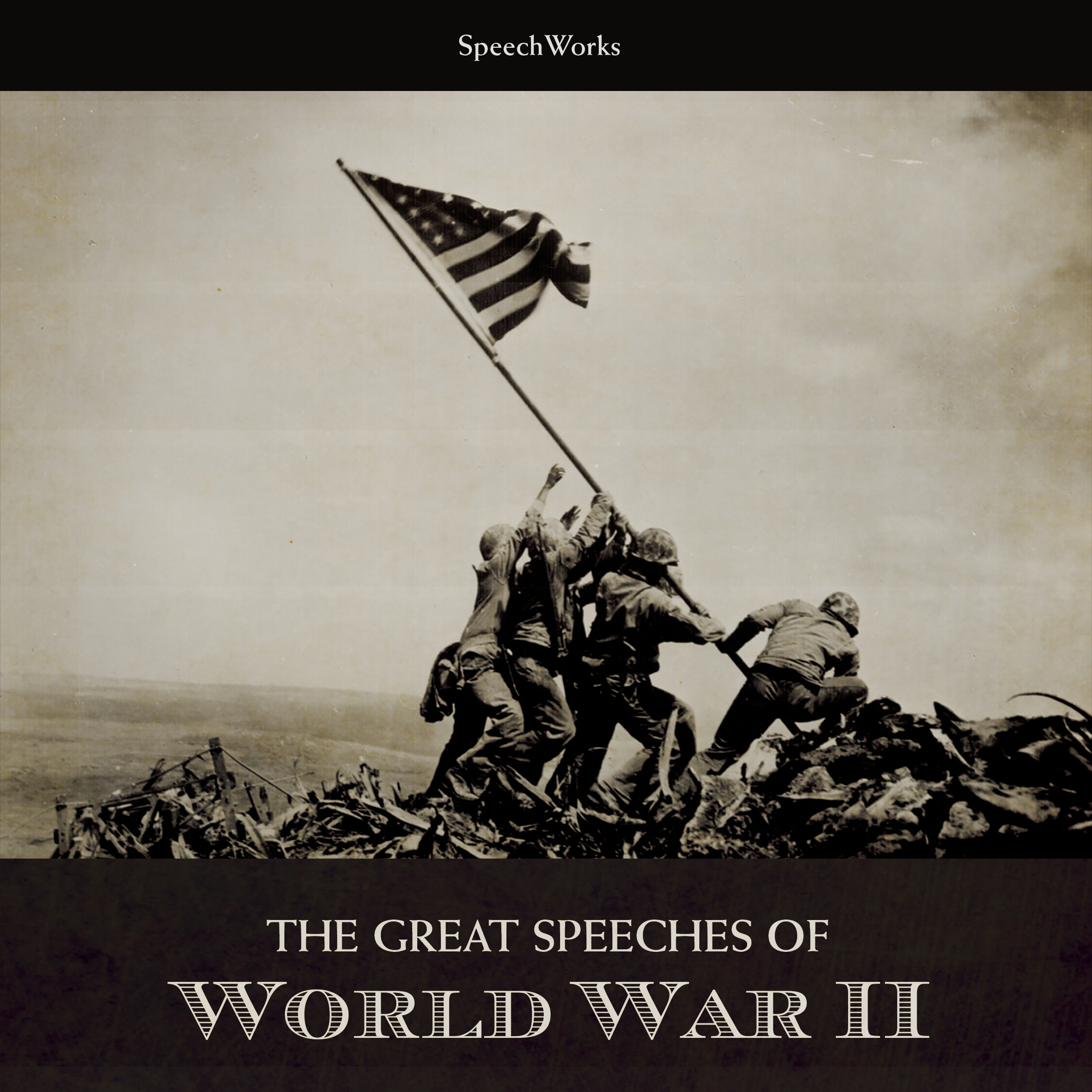Printable The Great Speeches of World War II Audiobook Cover Art