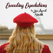 Exceeding Expectations, by Lisa April Smith