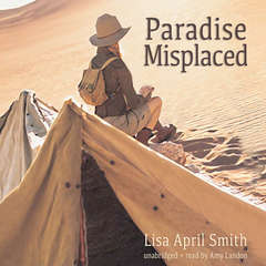 Paradise Misplaced Audiobook, by Lisa April Smith