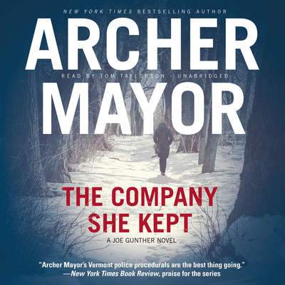 The Company She Kept: A Joe Gunther Novel Audiobook, by Archer Mayor
