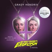 My Best Friend's Exorcism: A Novel, by Grady Hendrix