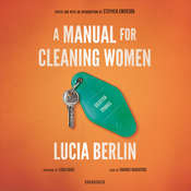 A Manual for Cleaning Women: Selected Stories Audiobook, by Lucia Berlin