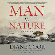 Man v. Nature: Stories Audiobook, by Diane Cook