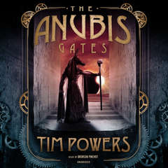 The Anubis Gates Audiobook, by Tim Powers