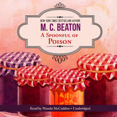A Spoonful of Poison: An Agatha Raisin Mystery Audiobook, by M. C. Beaton