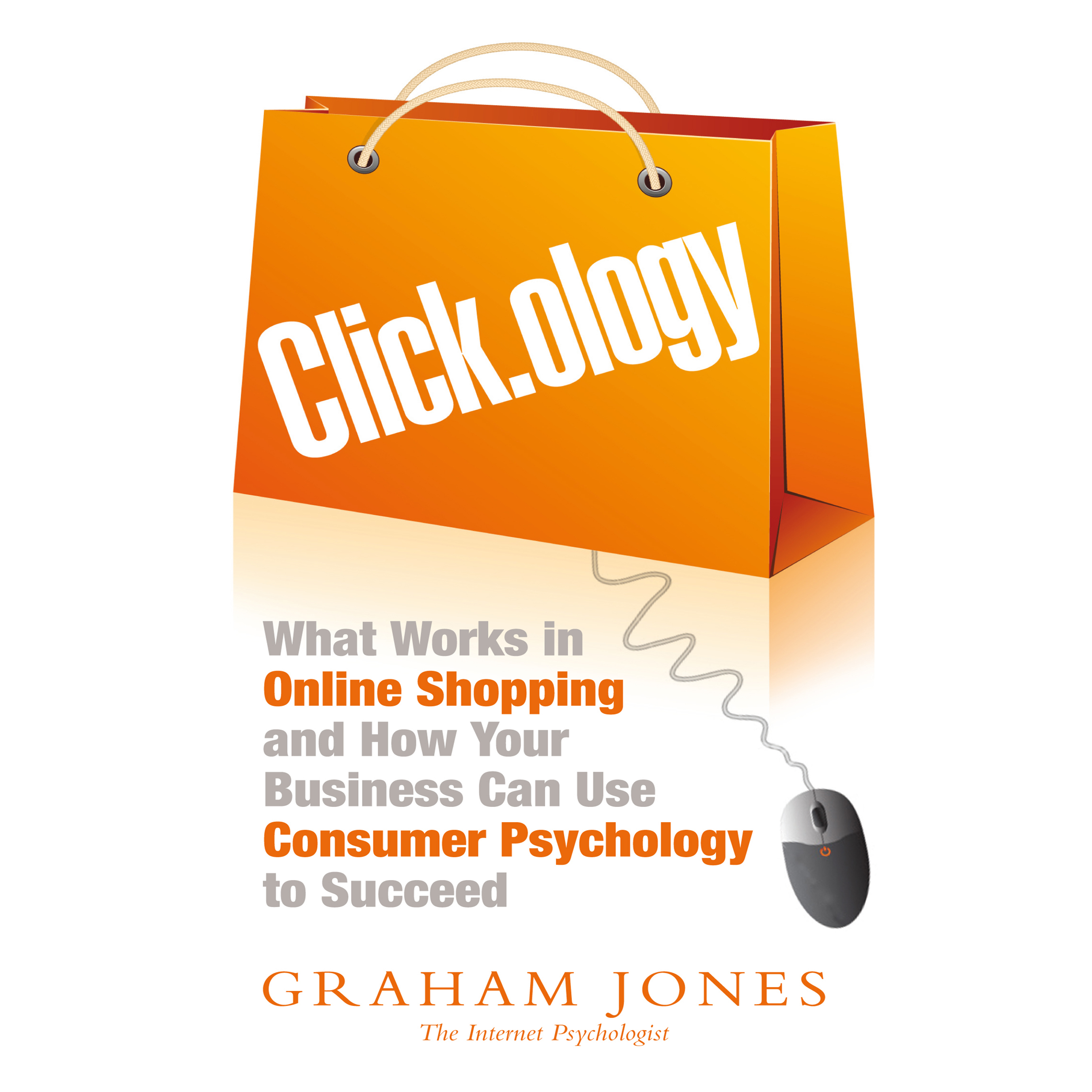Printable Click.ology: What Works in Online Shopping and How Your Business Can Use Consumer Psychology to Succeed Audiobook Cover Art