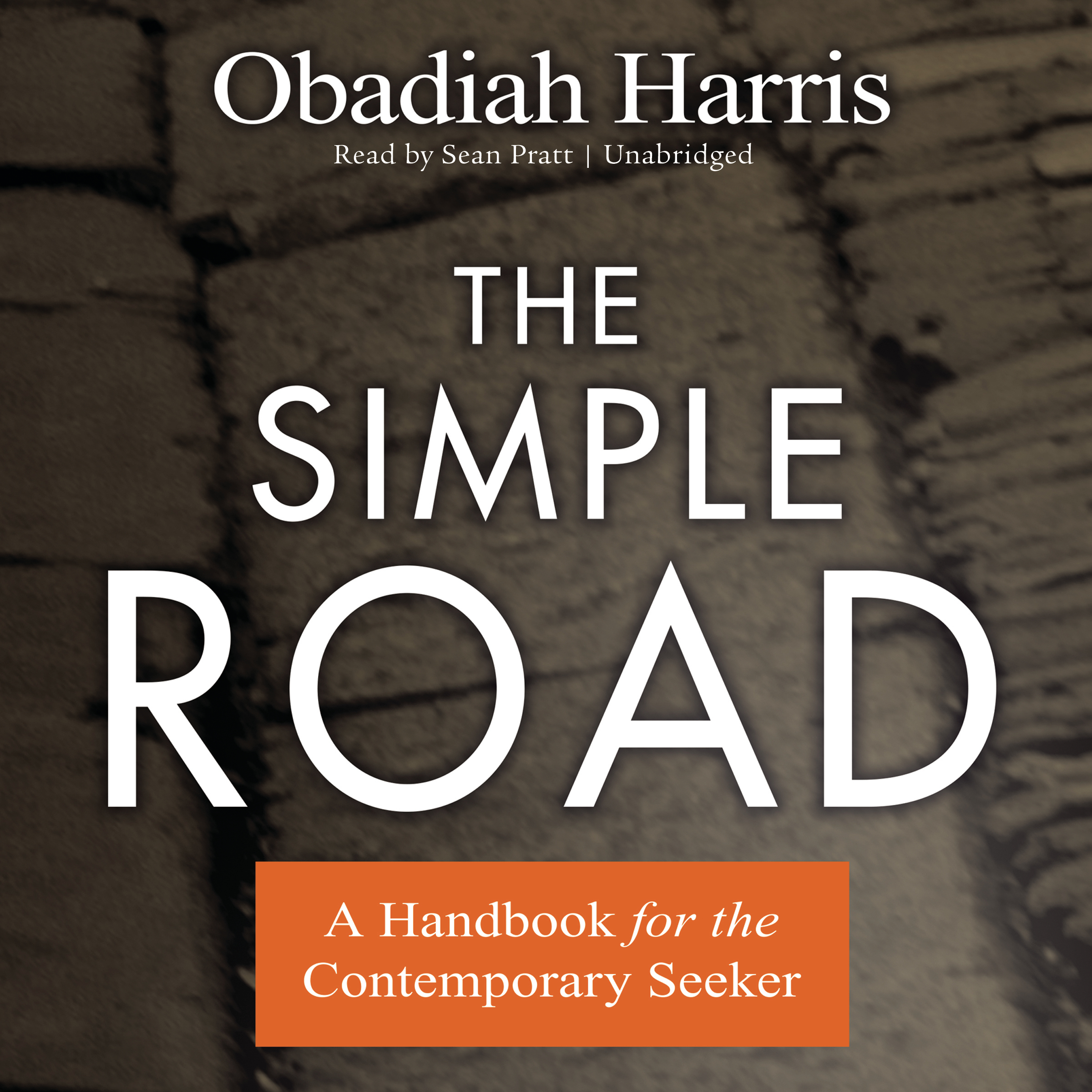Printable The Simple Road: A Handbook for the Contemporary Seeker Audiobook Cover Art