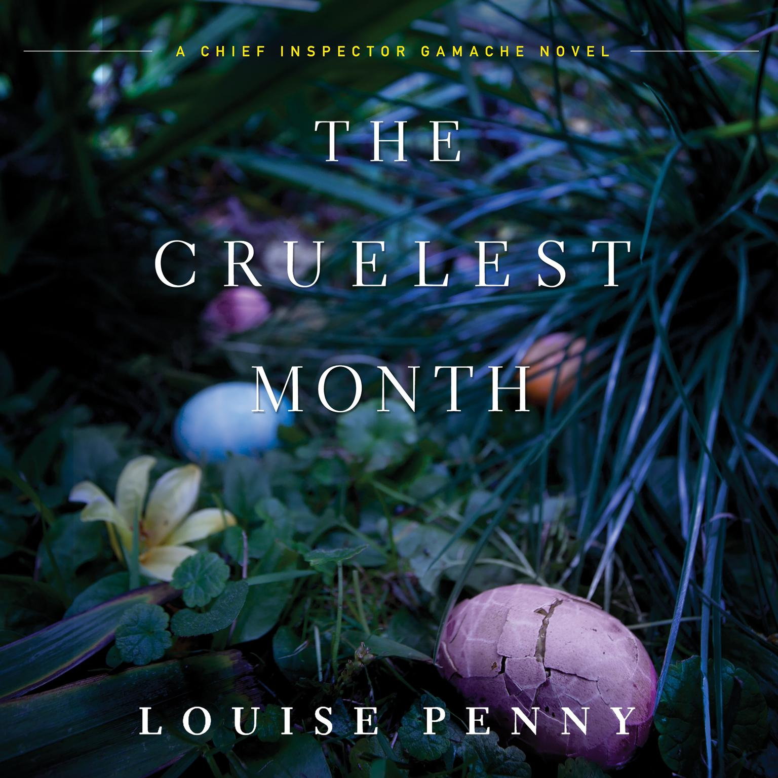 Printable The Cruelest Month: A Chief Inspector Gamache Novel Audiobook Cover Art