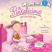 Pinkalicious and the Sick Day Audiobook, by Victoria Kann