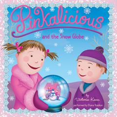 Pinkalicious and the Snow Globe Audiobook, by