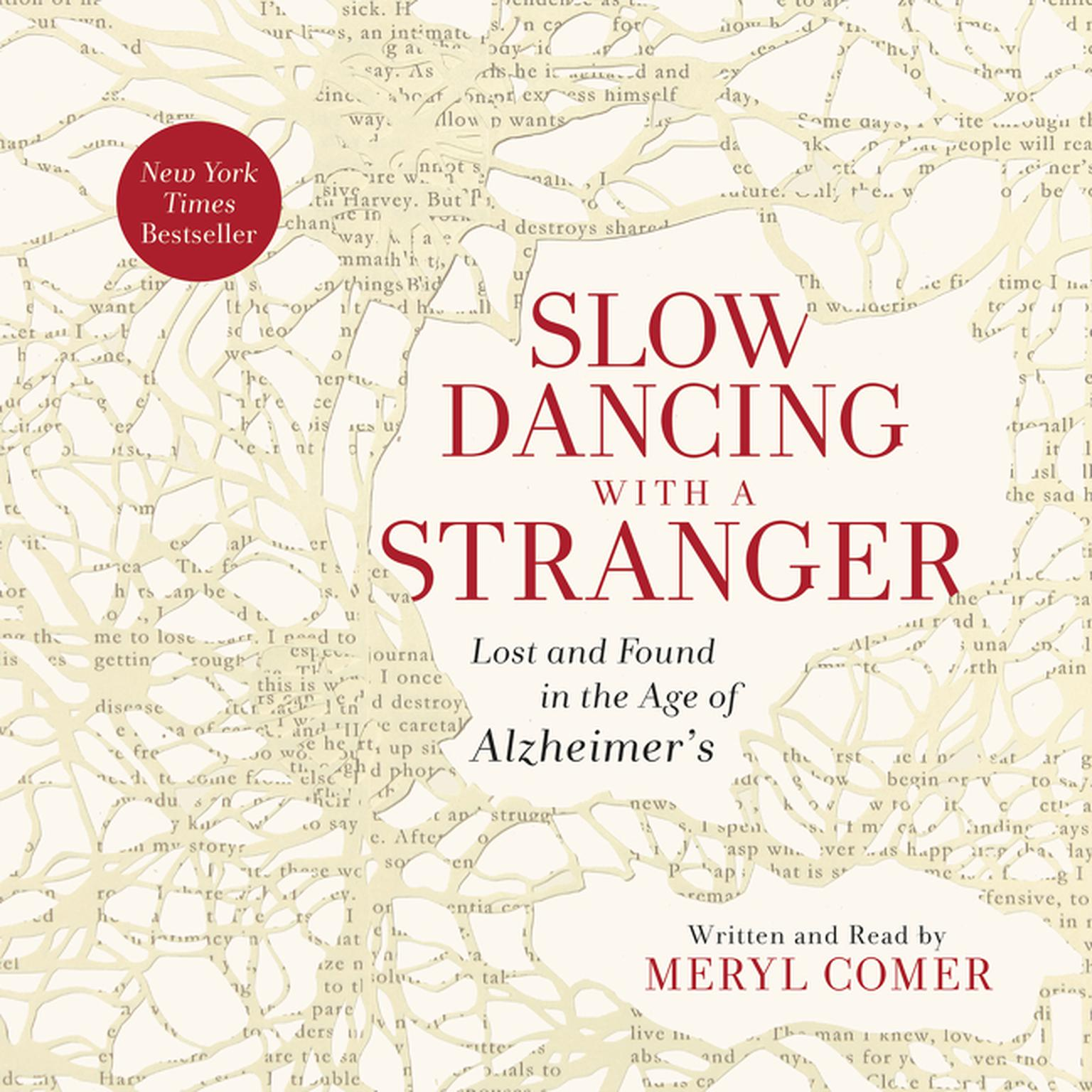 Printable Slow Dancing with a Stranger: Lost and Found in the Age of Alzheimer's Audiobook Cover Art