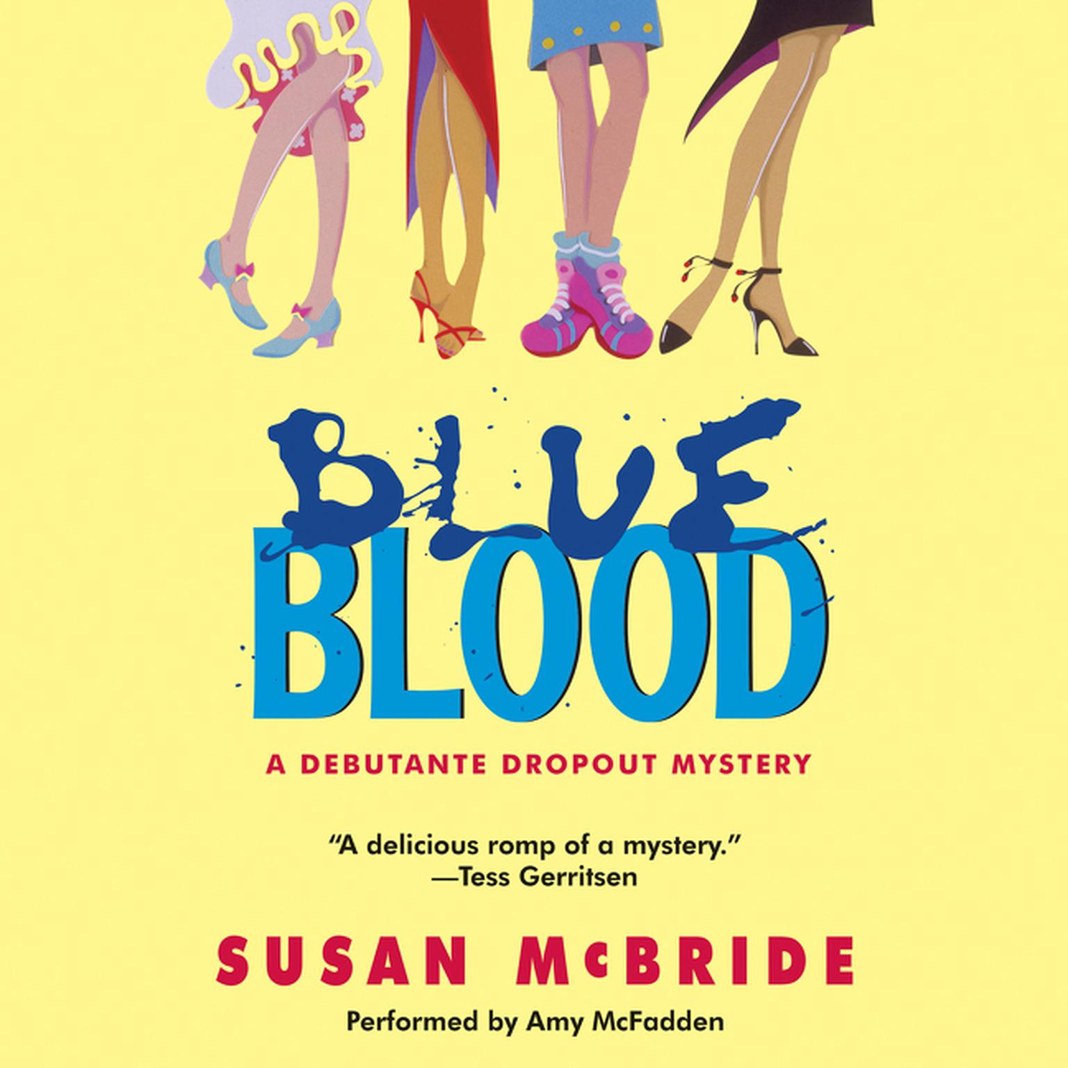 Printable Blue Blood: A Debutante Dropout Mystery Audiobook Cover Art