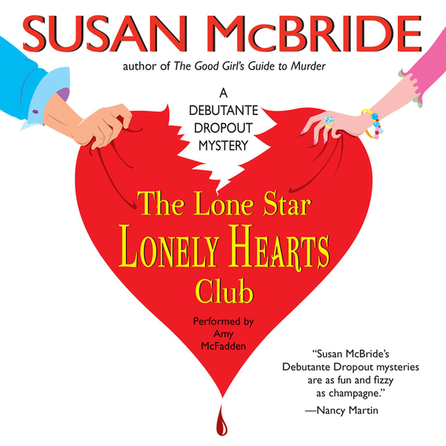 Printable The Lone Star Lonely Hearts Club: A Debutante Dropout Mystery Audiobook Cover Art