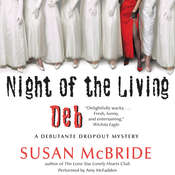 Night of the Living Deb: A Debutante Dropout Mystery, by Susan McBride