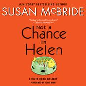Not a Chance in Helen: A River Road Mystery Audiobook, by Susan McBride