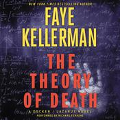 The Theory of Death: A Decker/Lazarus Novel Audiobook, by Faye Kellerman