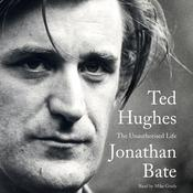 Ted Hughes: The Unauthorised Life Audiobook, by Jonathan Bate
