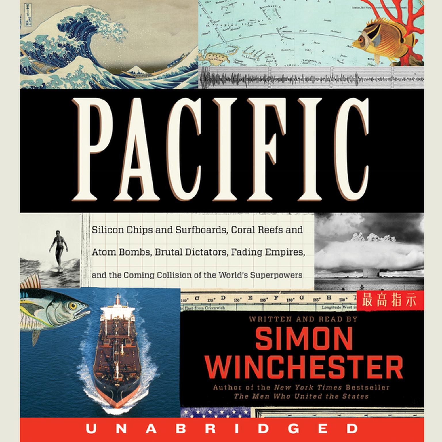 Printable Pacific: Silicon Chips and Surfboards, Coral Reefs and Atom Bombs, Brutal Dictators, Fading Empires, and the Coming Collision of the World's Superpowers Audiobook Cover Art