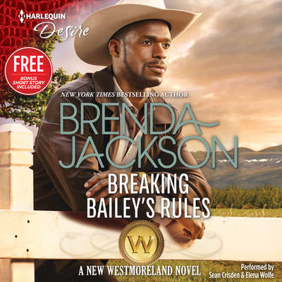 Breaking Bailey's Rules Audiobook, by Brenda Jackson